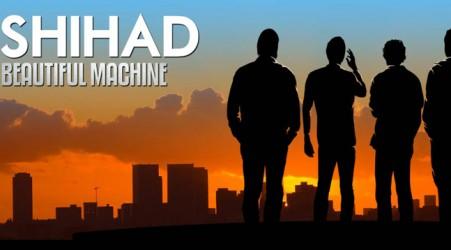 shihad beautiful machine